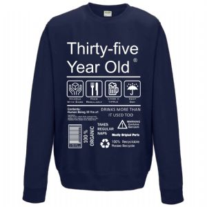 Funny 35 Year Old Package Care Label Instructions Motif 35th Birthday gift Men's Sweatshirt Jumper